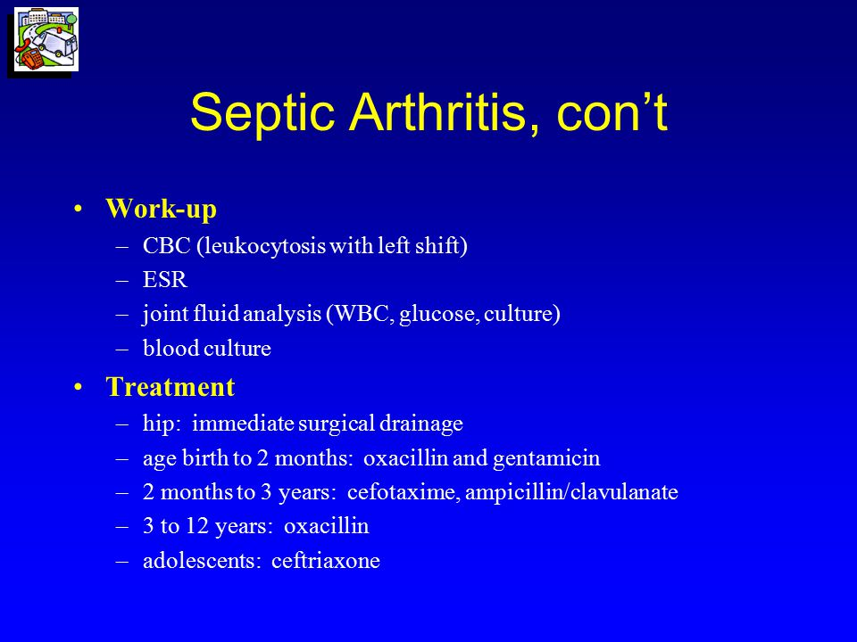 Septic Arthritis, con't