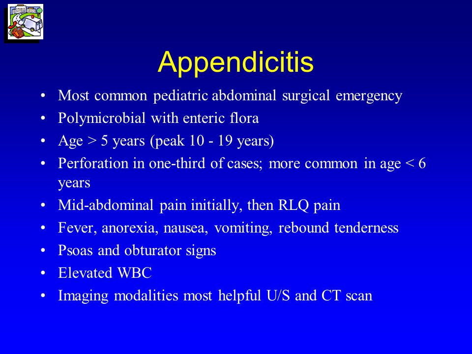 Appendicitis Most common pediatric abdominal surgical emergency