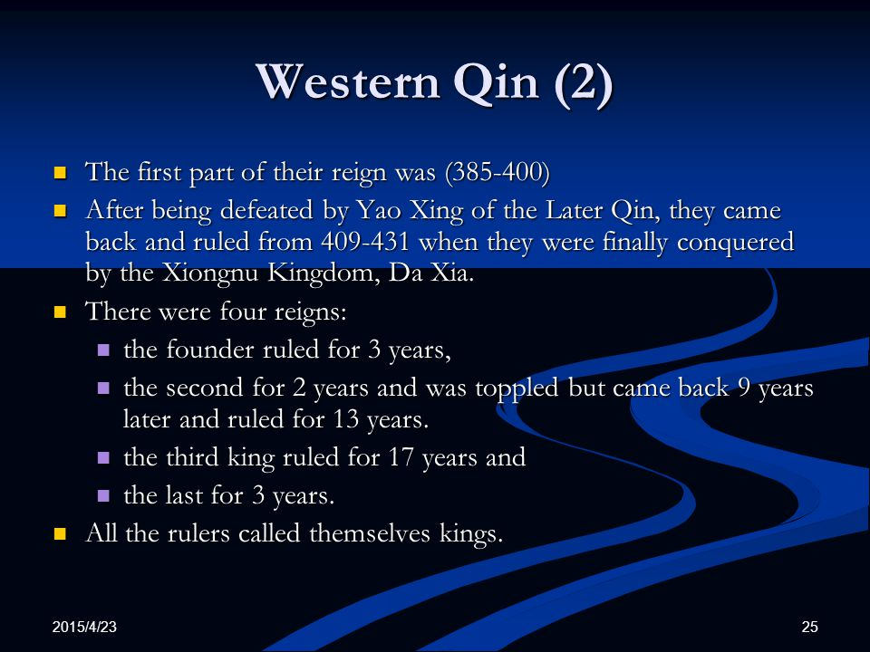 Western Qin (2) The first part of their reign was (385-400)