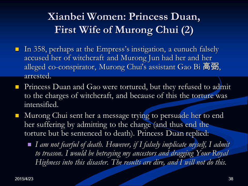 Xianbei Women: Princess Duan, First Wife of Murong Chui (2)