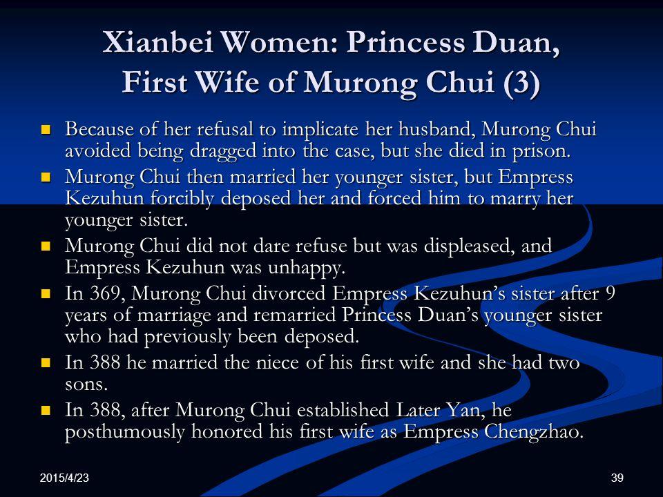 Xianbei Women: Princess Duan, First Wife of Murong Chui (3)