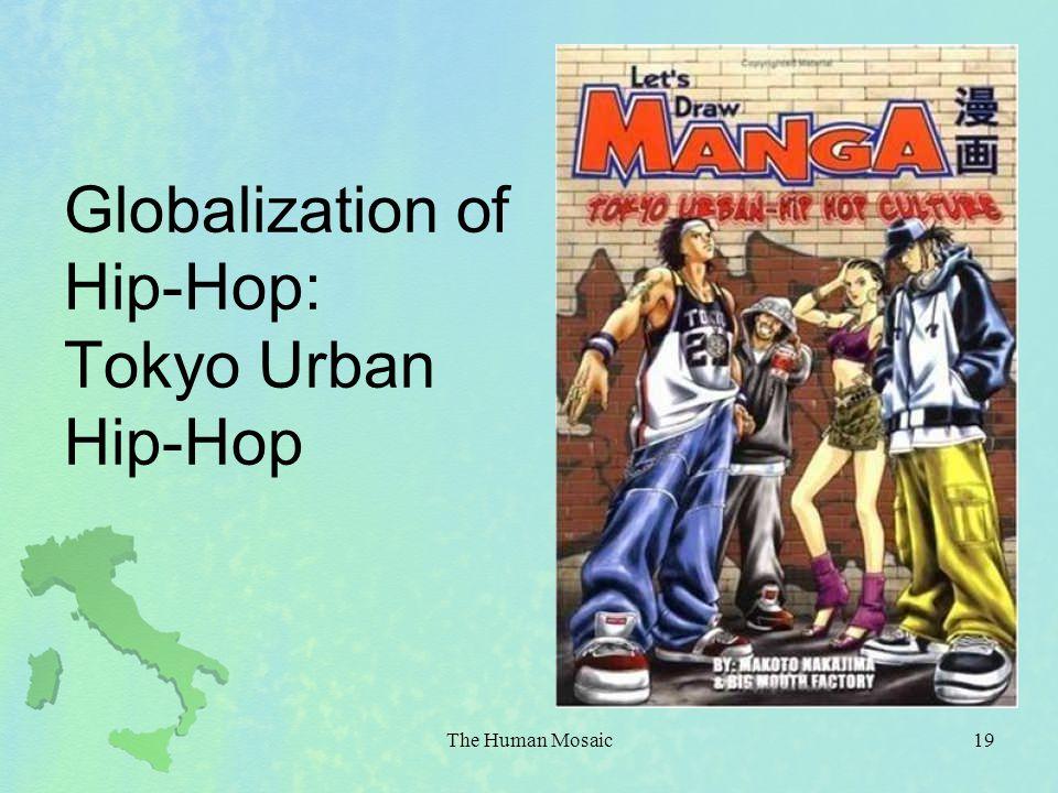 Globalization of Hip-Hop: Tokyo Urban Hip-Hop