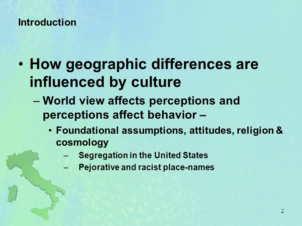 How geographic differences are influenced by culture