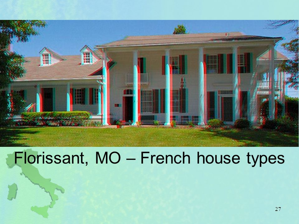 Florissant, MO – French house types