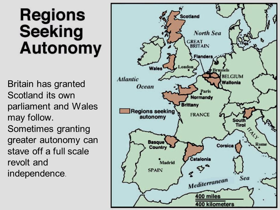 Britain has granted Scotland its own parliament and Wales may follow