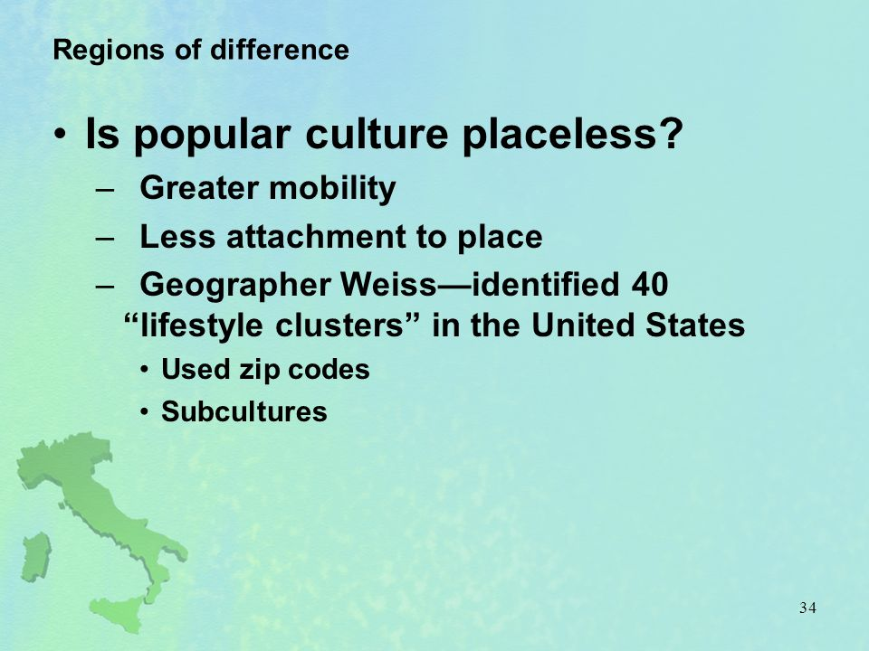 Is popular culture placeless
