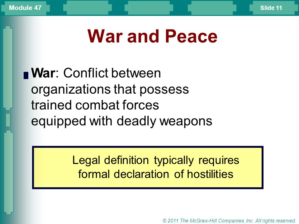 Legal definition typically requires formal declaration of hostilities