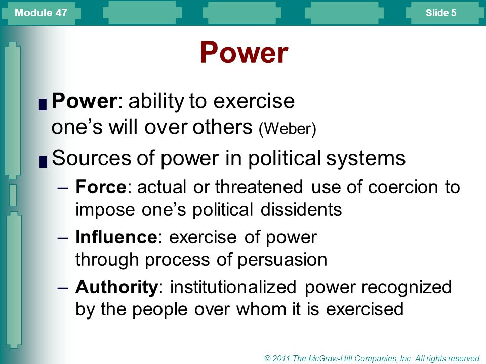 Power Power: ability to exercise one's will over others (Weber)