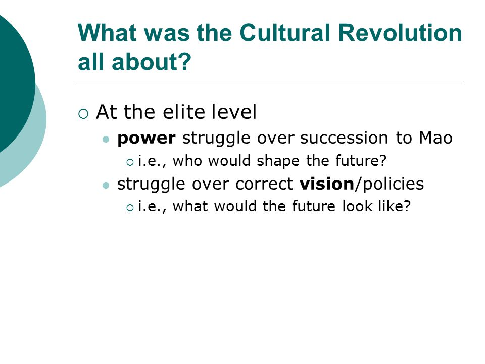 What was the Cultural Revolution all about