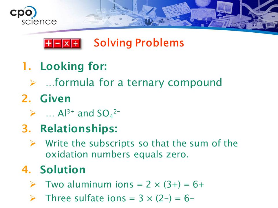 Solving Problems Looking for: Given Relationships: Solution