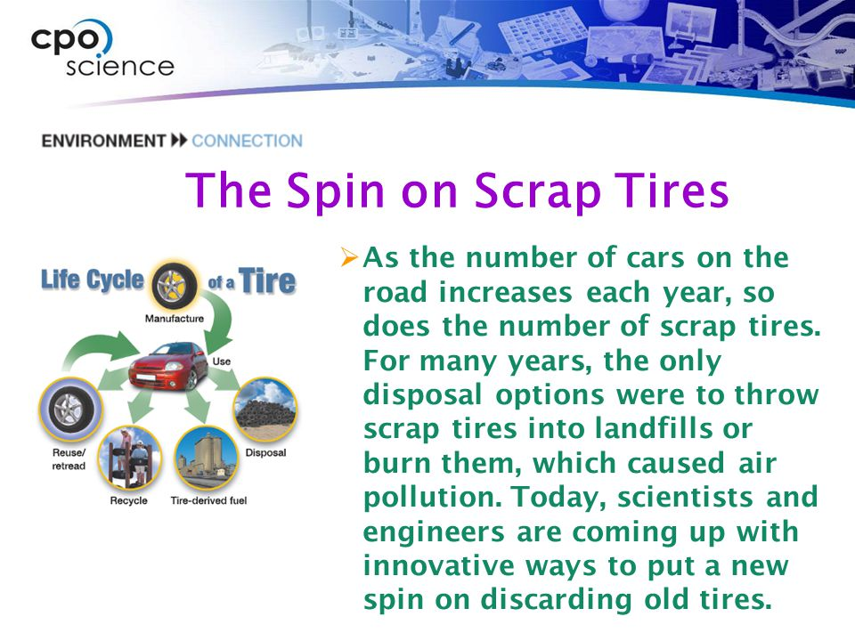 The Spin on Scrap Tires