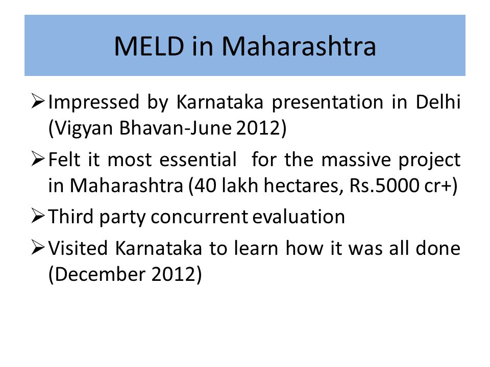 MELD in Maharashtra Impressed by Karnataka presentation in Delhi (Vigyan Bhavan-June 2012)