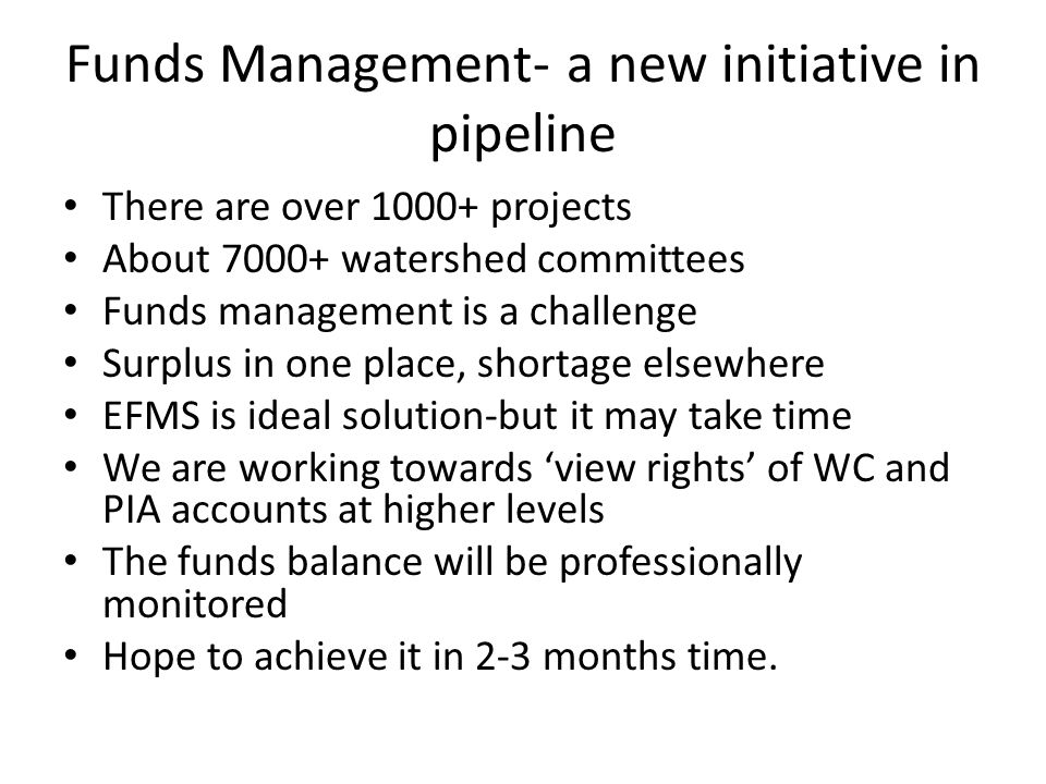 Funds Management- a new initiative in pipeline