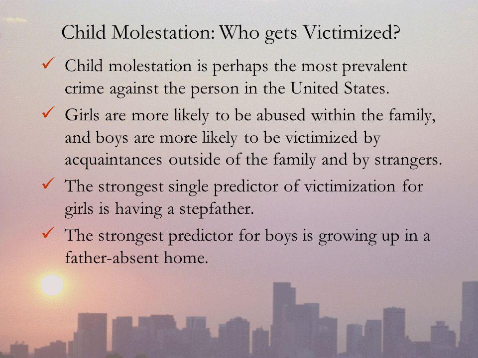 Child Molestation: Who gets Victimized