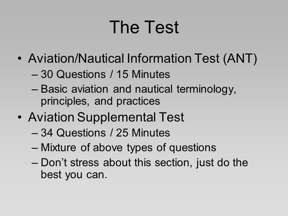 The Test Aviation/Nautical Information Test (ANT)