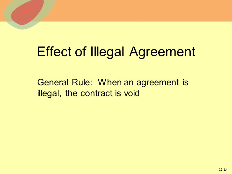 Effect of Illegal Agreement