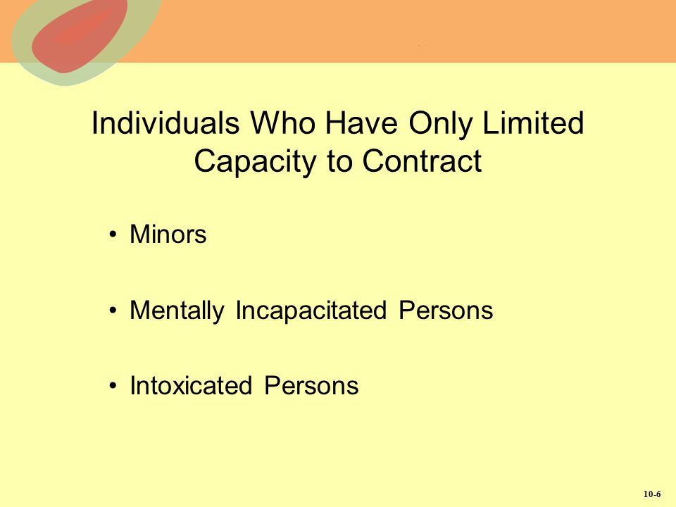 Individuals Who Have Only Limited Capacity to Contract