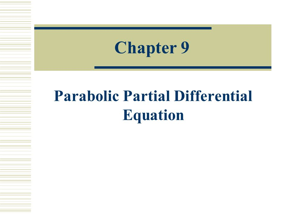 Parabolic Partial Differential Equation