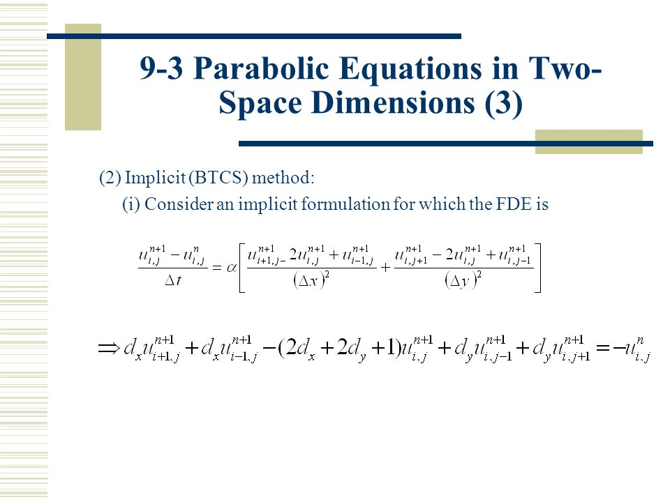 9-3 Parabolic Equations in Two-Space Dimensions (3)