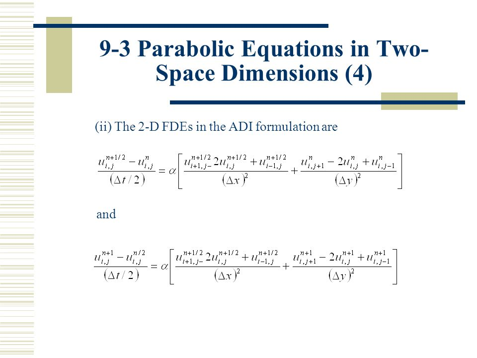 9-3 Parabolic Equations in Two-Space Dimensions (4)