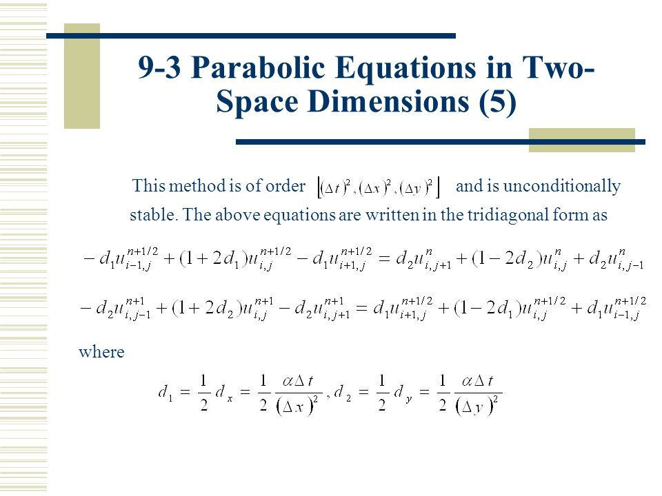 9-3 Parabolic Equations in Two-Space Dimensions (5)