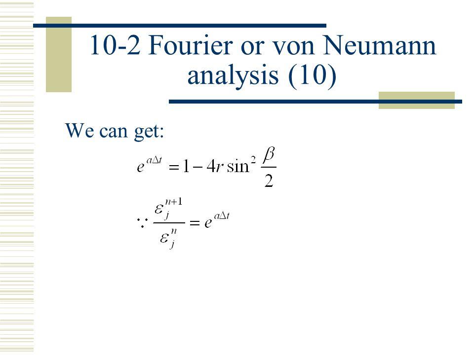 10-2 Fourier or von Neumann analysis (10)