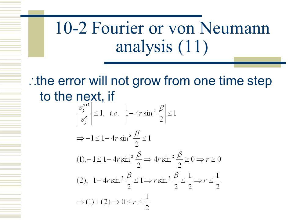 10-2 Fourier or von Neumann analysis (11)