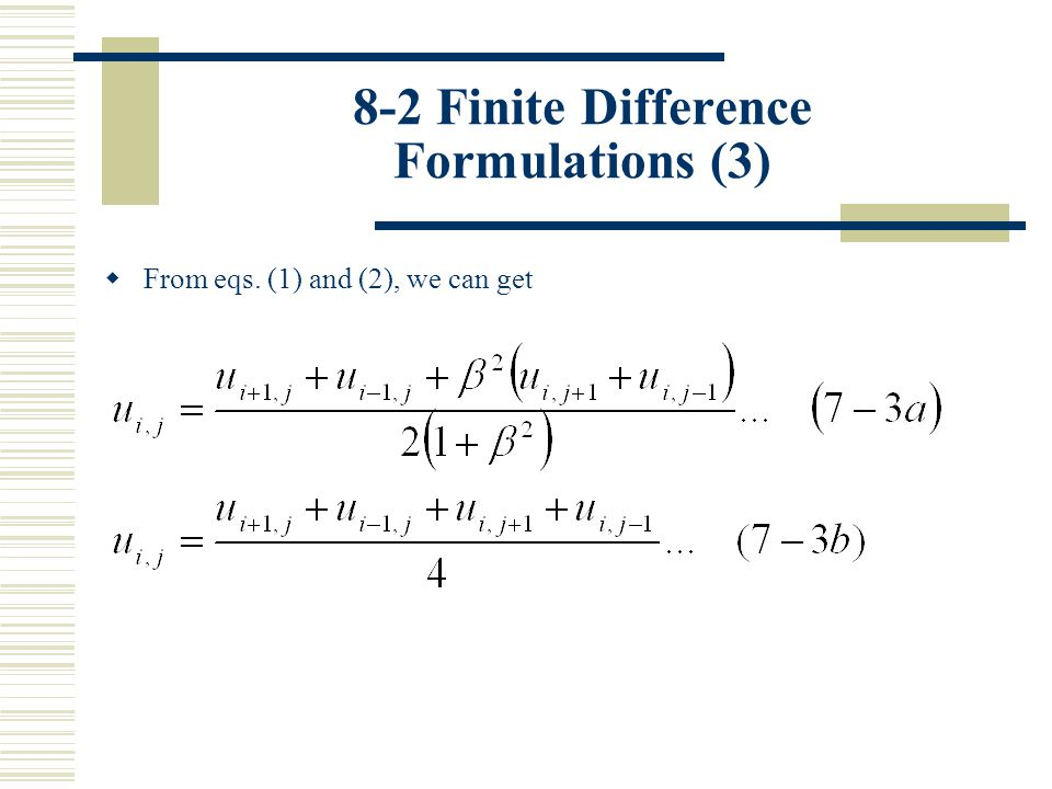 8-2 Finite Difference Formulations (3)
