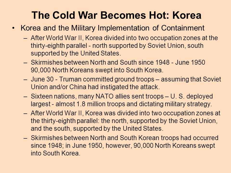 The Cold War Becomes Hot: Korea