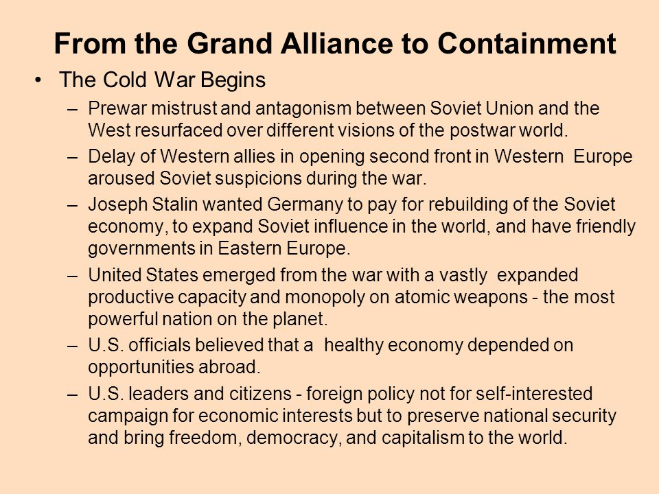 From the Grand Alliance to Containment