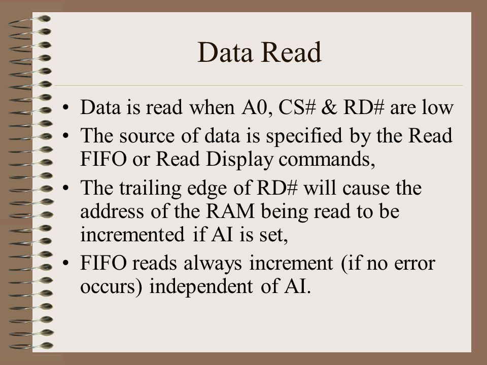 Data Read Data is read when A0, CS# & RD# are low