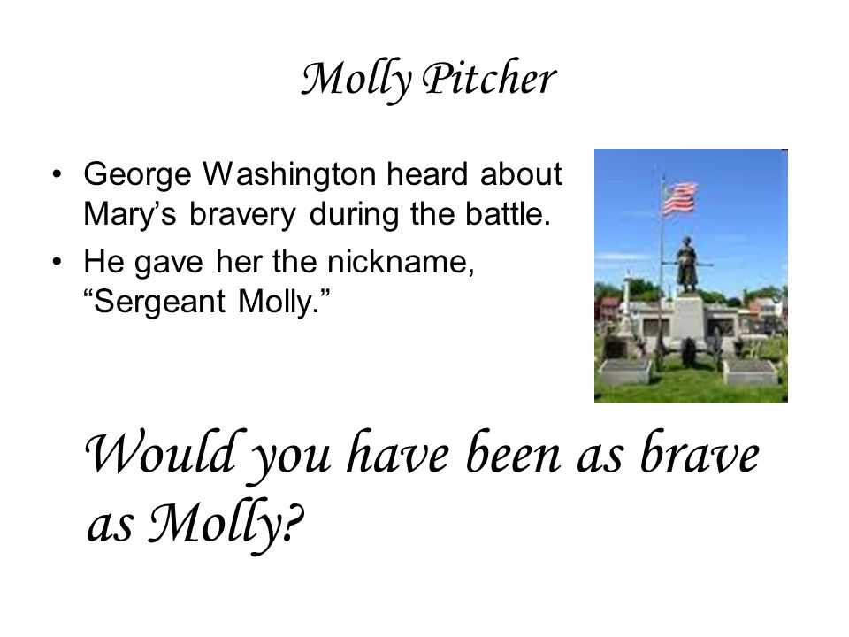 Would you have been as brave as Molly