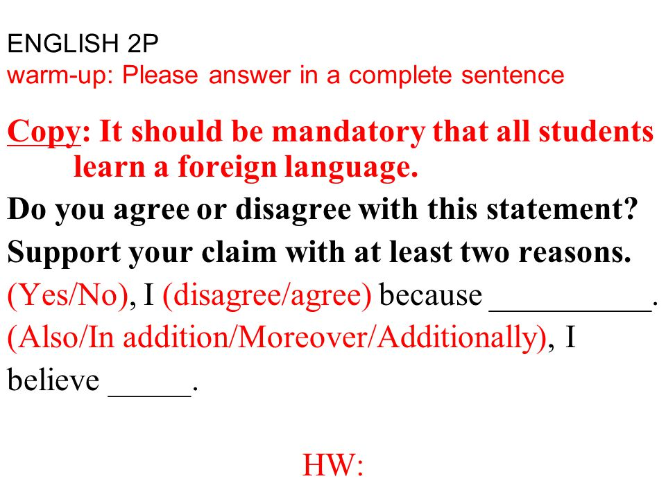 ENGLISH 2P warm-up: Please answer in a complete sentence