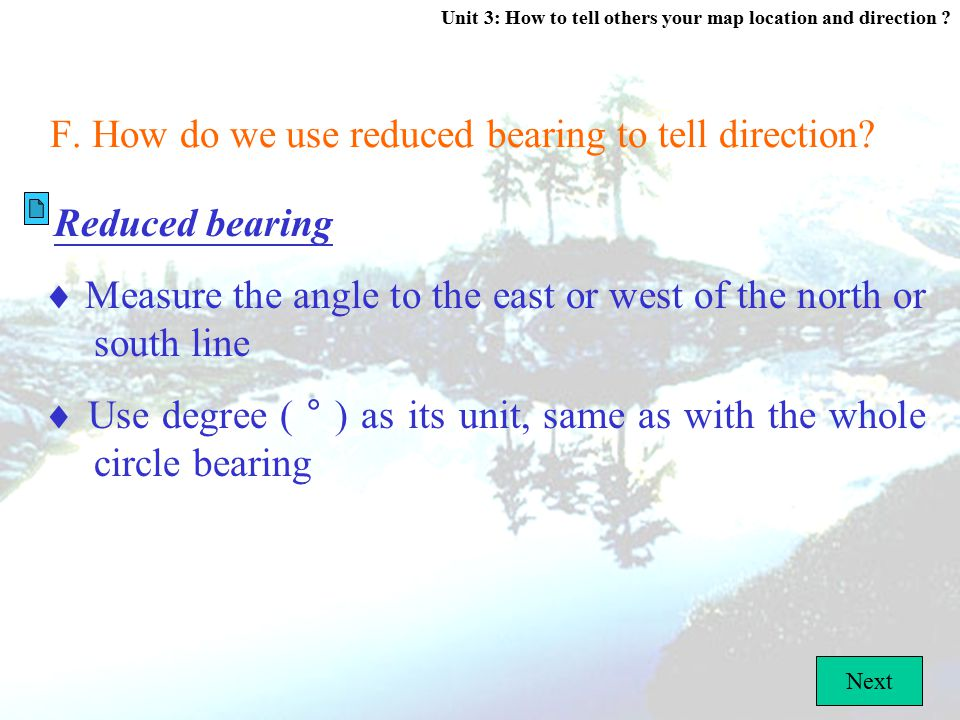 F. How do we use reduced bearing to tell direction