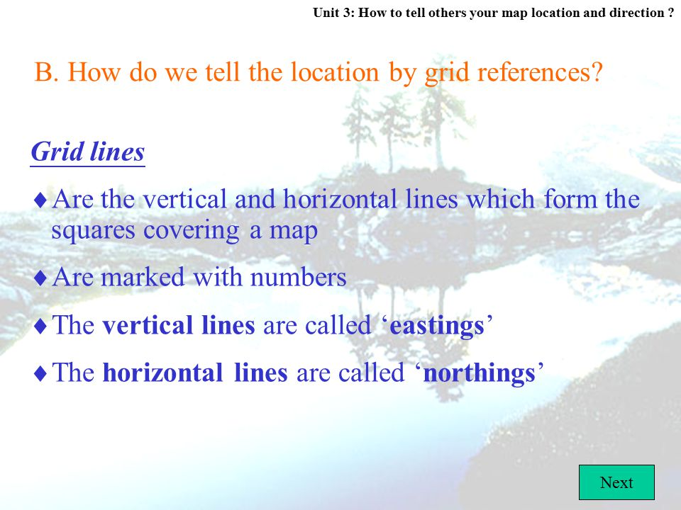 B. How do we tell the location by grid references