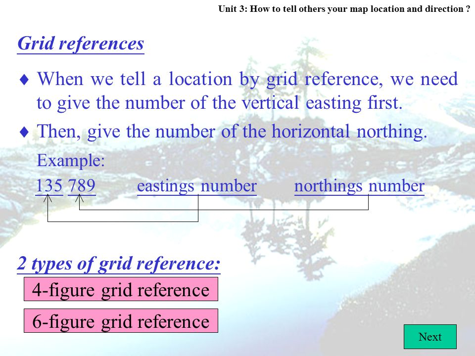  Then, give the number of the horizontal northing. Example: