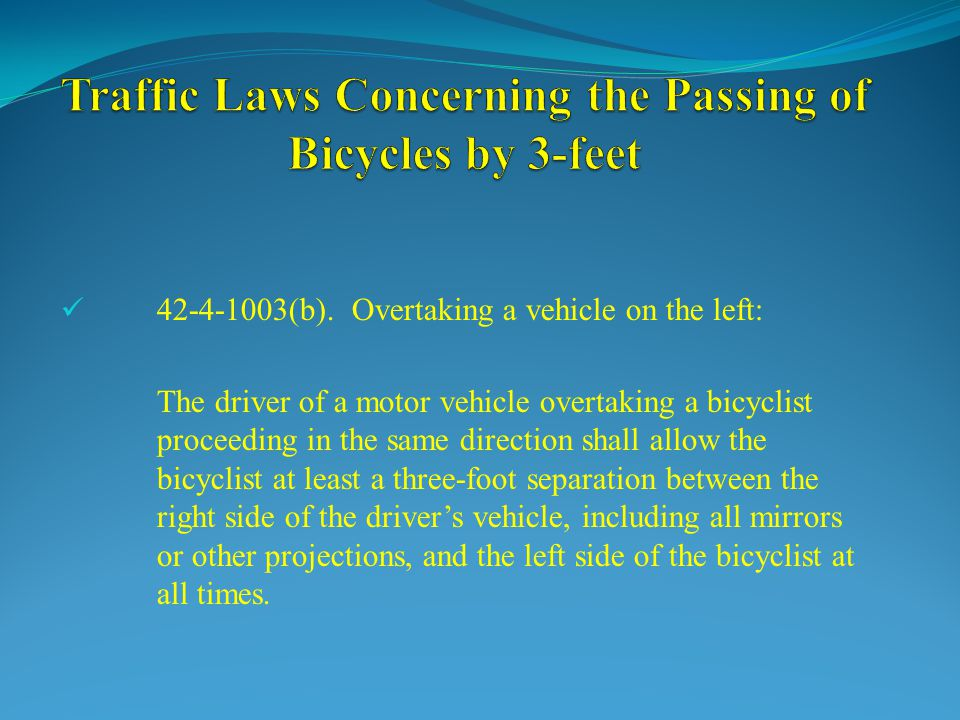 Traffic Laws Concerning the Passing of Bicycles by 3-feet