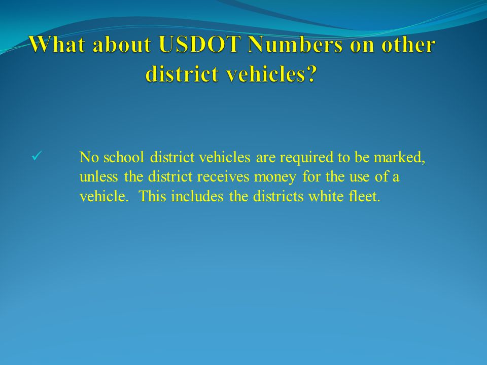 What about USDOT Numbers on other district vehicles