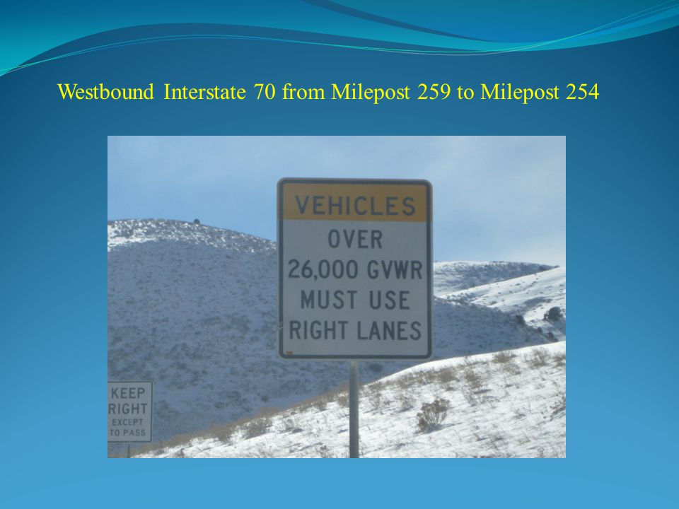 Westbound Interstate 70 from Milepost 259 to Milepost 254