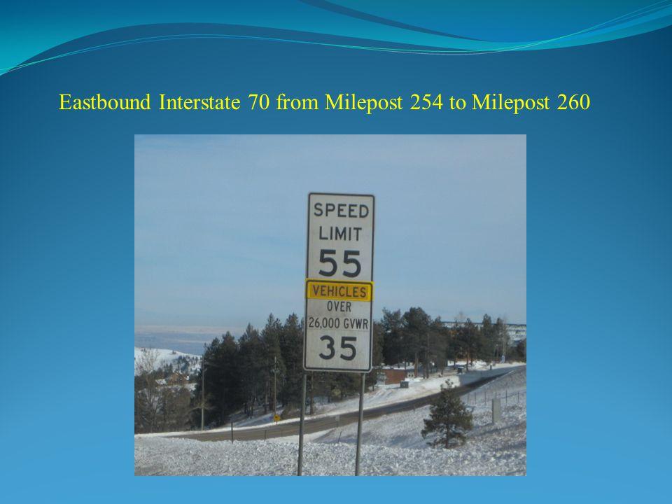 Eastbound Interstate 70 from Milepost 254 to Milepost 260