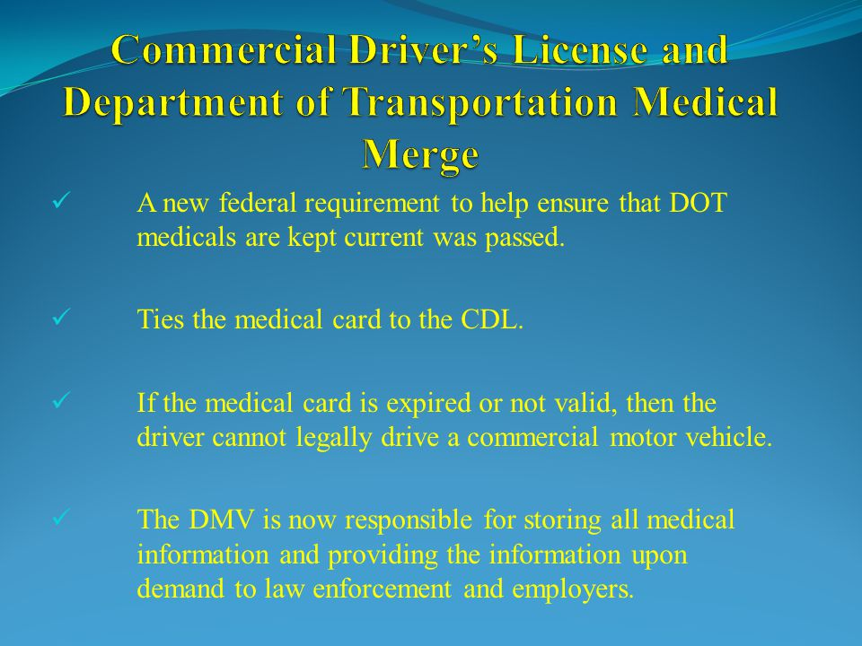 Commercial Driver's License and Department of Transportation Medical Merge