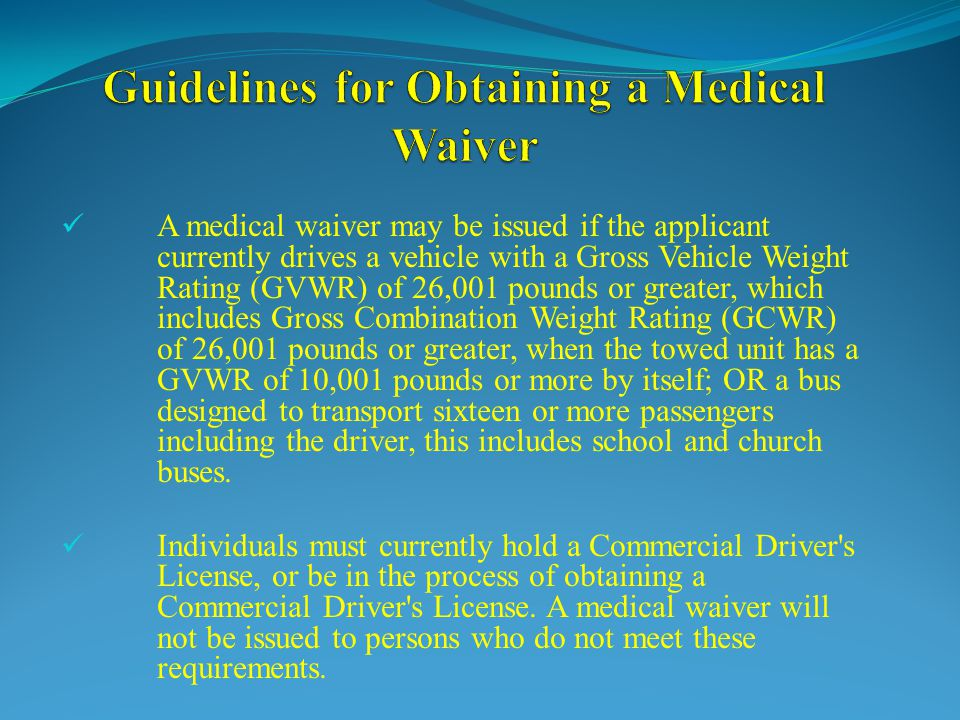 Guidelines for Obtaining a Medical Waiver