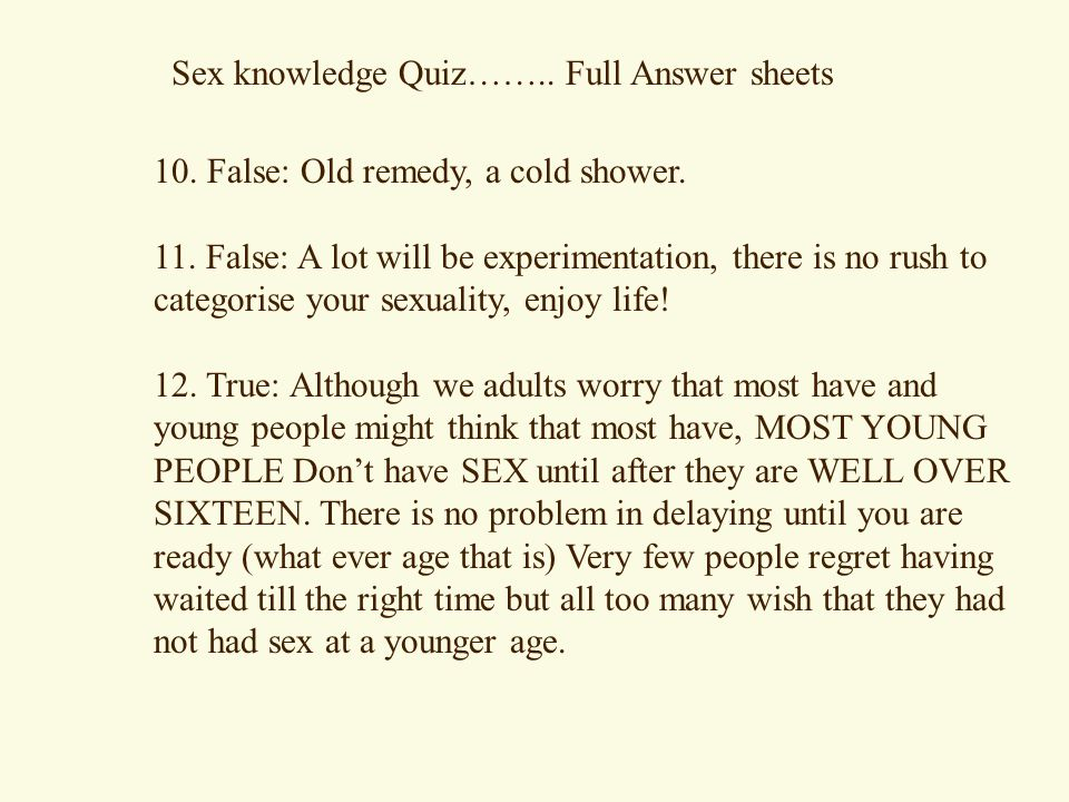 Sex knowledge Quiz…….. Full Answer sheets