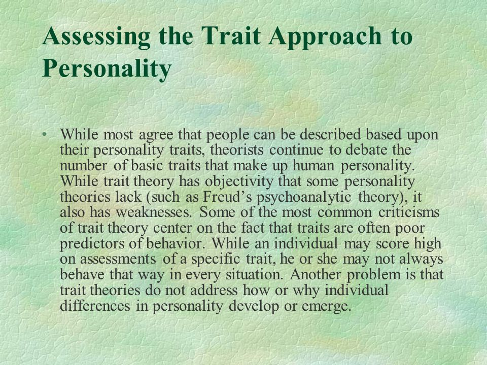 Assessing the Trait Approach to Personality