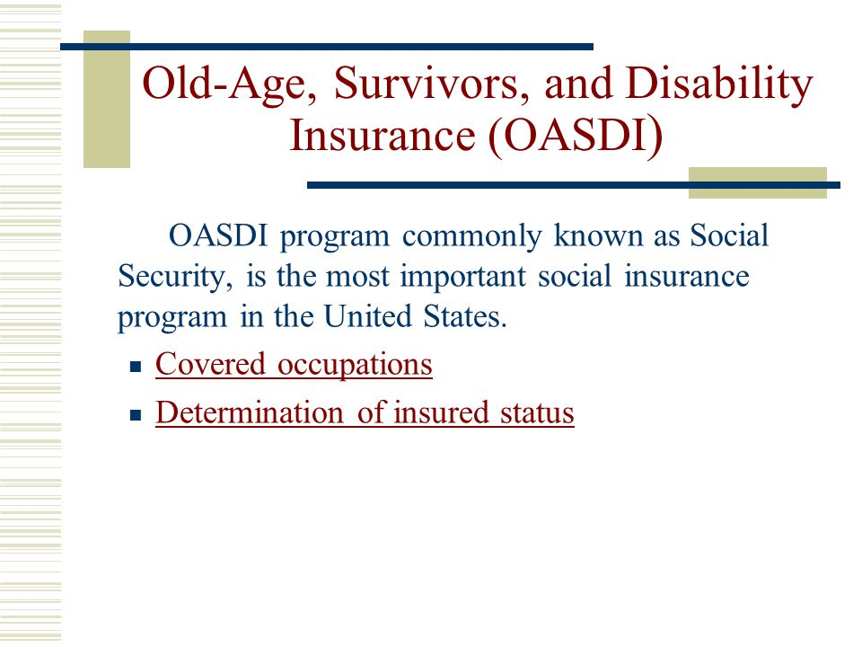 Old-Age, Survivors, and Disability Insurance (OASDI)