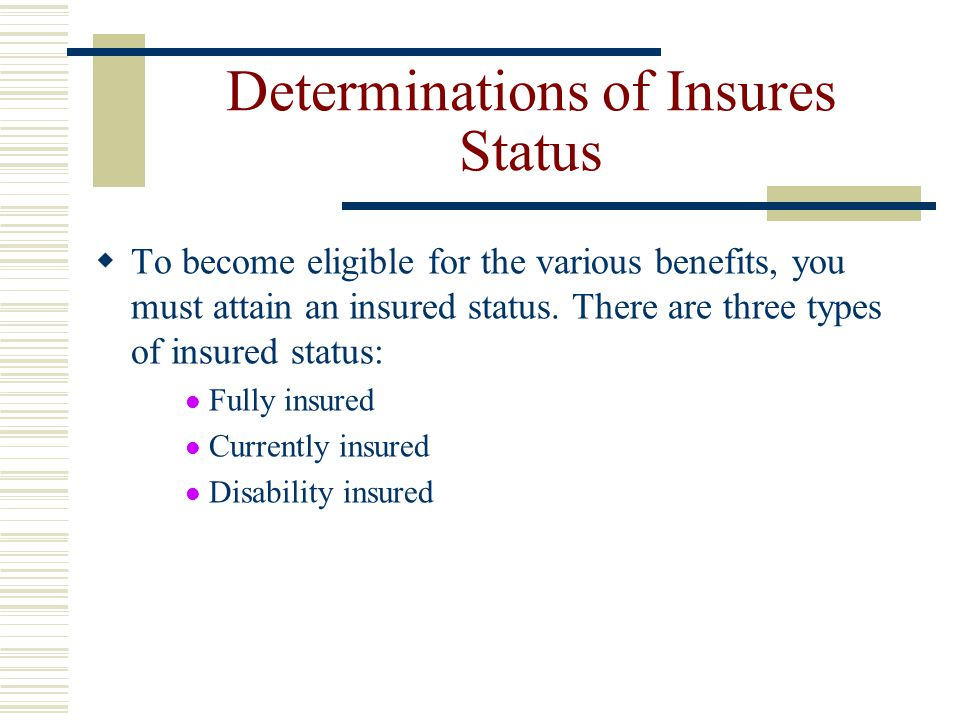 Determinations of Insures Status