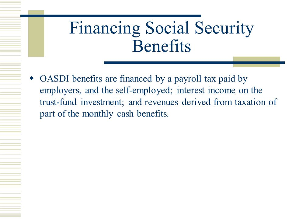 Financing Social Security Benefits