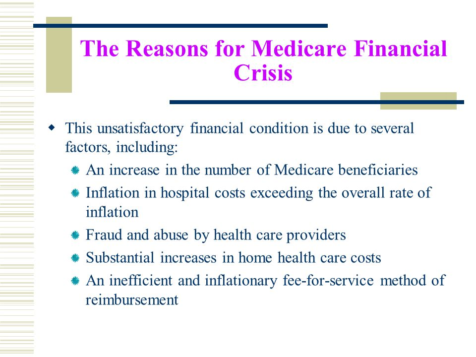 The Reasons for Medicare Financial Crisis