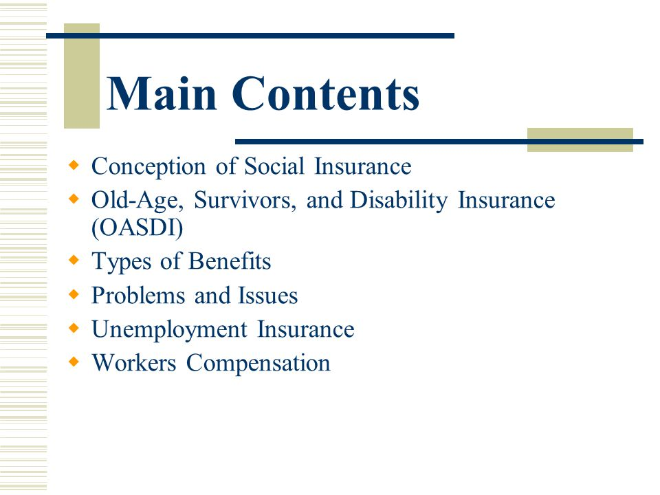 Main Contents Conception of Social Insurance