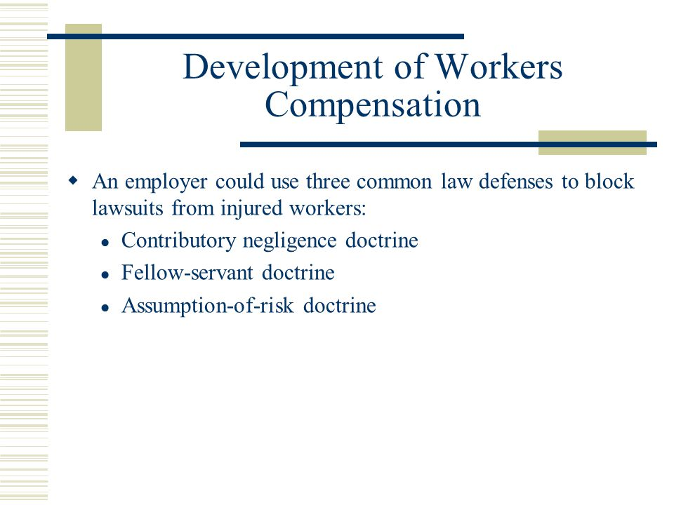 Development of Workers Compensation